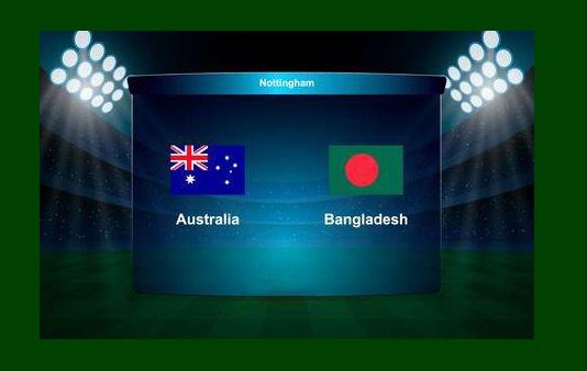 ऑस्ट्रेलिया Vs  बंगलादेश